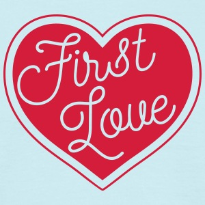 First Love #firstlove T-Shirts - Männer T-Shirt