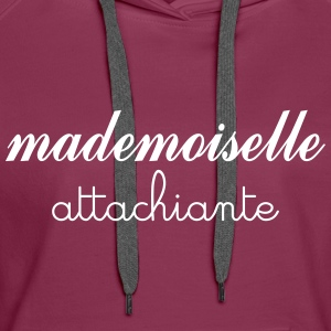Mademoiselle Attachiante Sweat-shirts - Sweat-shirt à capuche Premium pour femmes