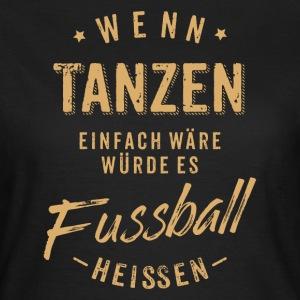 Suchbegriff tanzen geschenke spreadshirt - Tanzen spruch ...