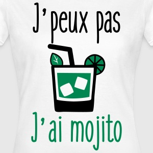 T-shirt humour citations j'peux pas j'ai mojito  - T-shirt Femme