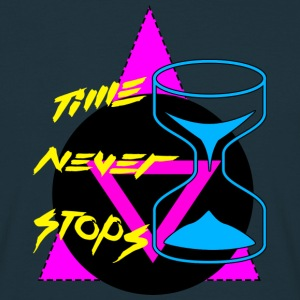 Time Never Stops T-Shirts - Men's T-Shirt