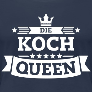 Die Koch-Queen T-Shirts - Frauen Premium T-Shirt