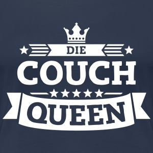 Die Couch-Queen T-Shirts - Frauen Premium T-Shirt