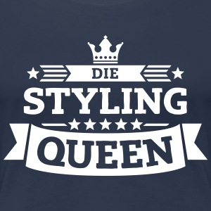 Die Styling-Queen T-Shirts - Frauen Premium T-Shirt