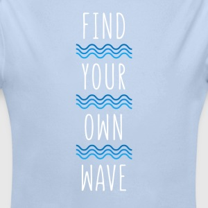 Find your own wave Surf T-shirt Baby Bodysuits - Longlseeve Baby Bodysuit