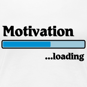 Motivation loading T-shirts - Vrouwen Premium T-shirt