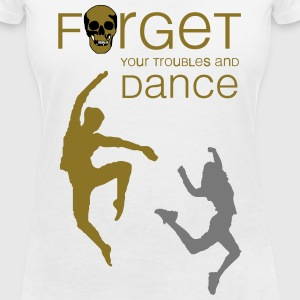 forget your troubles and dance T-Shirts - Frauen T-Shirt mit V-Ausschnitt