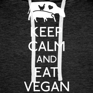 Keep Calm eat vegan Hoodies & Sweatshirts - Men's Premium Hoodie