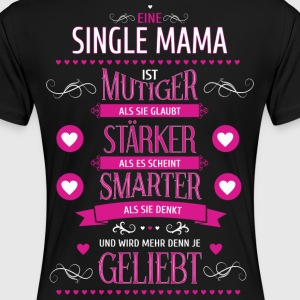Single Mama - Frauen Premium T-Shirt