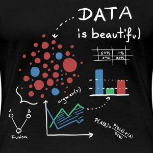 Data is beautiful! - Frauen Premium T-Shirt