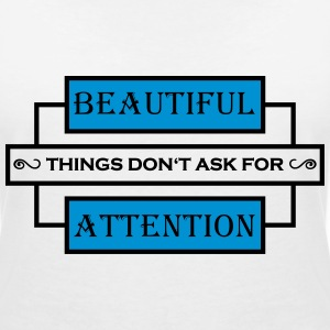 Beautiful things don't ask for attention T-shirts - T-shirt med v-ringning dam