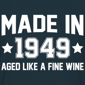 Made In 1949 Aged Like A Fine Wine T-Shirts - Men's T-Shirt