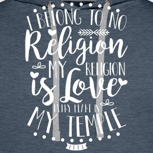 I belong to no religion.  - Männer Premium Hoodie