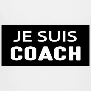 Je suis coach Shirts - Teenager Premium T-shirt