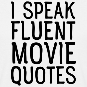 I Speak Fluent Movie Quotes T-shirts - Herre-T-shirt