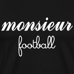 Monsieur Football Tee shirts - T-shirt Premium Homme
