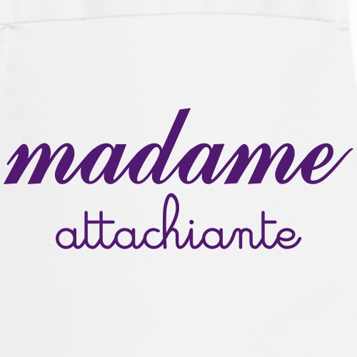 Madame Attachiante