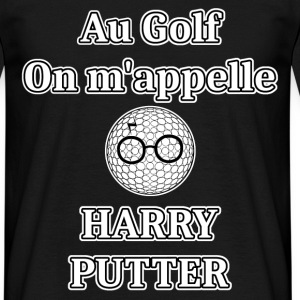 Au GOLF, on m'appelle HARRY PUTTER - Jeux de Mots  - T-shirt Homme