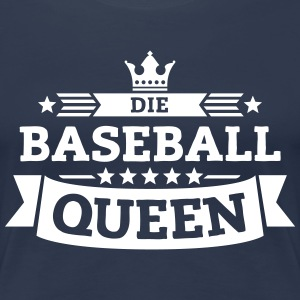 Die Baseball-Queen T-Shirts - Frauen Premium T-Shirt