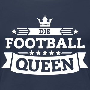 Die Football-Queen T-Shirts - Frauen Premium T-Shirt