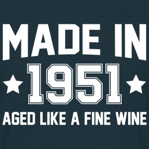 Made In 1951 Aged Like A Fine Wine T-Shirts - Men's T-Shirt