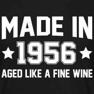 Made In 1956 Aged Like A Fine Wine T-Shirts - Men's T-Shirt