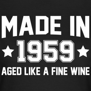 Made In 1959 Aged Like A Fine Wine T-Shirts - Women's T-Shirt