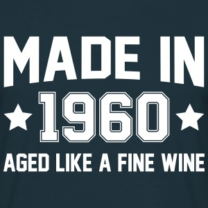Made In 1960 Aged Like A Fine Wine T-Shirts - Men's T-Shirt