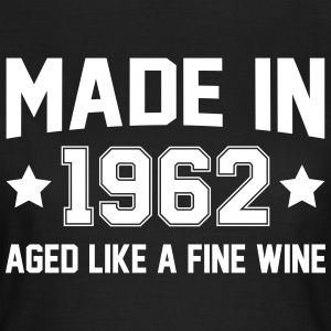 Made In 1962 Aged Like A Fine Wine T-Shirts - Women's T-Shirt