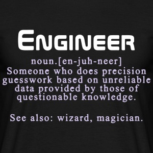 Meaning of an engineer T-Shirts - Men's T-Shirt