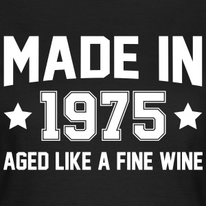 Made In 1975 Aged Like A Fine Wine T-Shirts - Women's T-Shirt