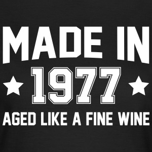 Made In 1977 Aged Like A Fine Wine T-Shirts - Women's T-Shirt