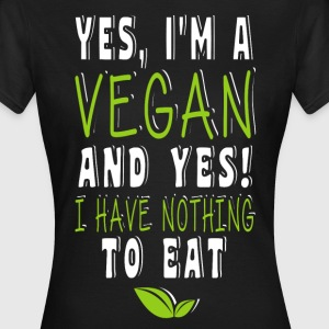 I'm a Vegan T-Shirts - Frauen T-Shirt