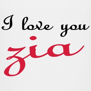 I love you zia Camisetas - Camiseta premium adolescente