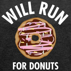 Will Run For Donuts Camisetas - Camiseta con manga enrollada mujer