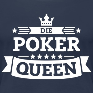 Die Poker-Queen T-Shirts - Frauen Premium T-Shirt