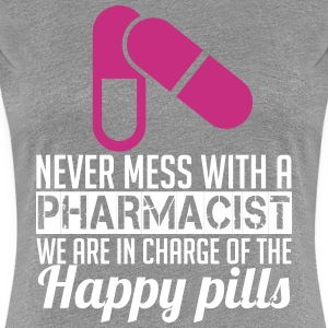 Never mess with a pharmacist T-shirts - Vrouwen Premium T-shirt