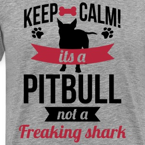 It's a Pitbull, not a freaking shark Tee shirts - T-shirt Premium Homme