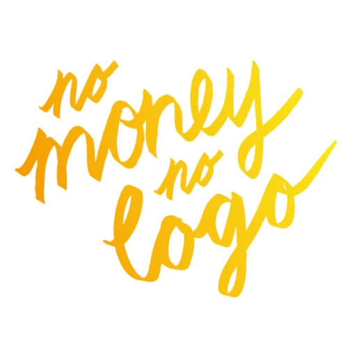 No Money No Logo | T-shirts Design