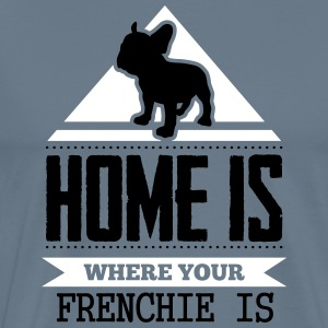 home is where your frenchi is Camisetas - Camiseta premium hombre