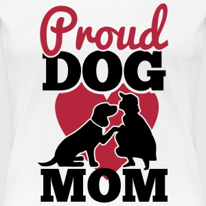 proud dog mom T-Shirts - Women's Premium T-Shirt