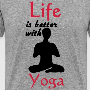 Life is better with Yoga T-Shirts - Men's Premium T-Shirt