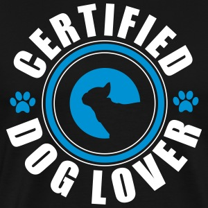 Certifed Dog lover Tee shirts - T-shirt Premium Homme