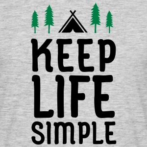Keep Life Simple Tee shirts - T-shirt Homme