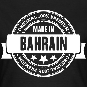 Made in Bahrain T-Shirts - Frauen T-Shirt