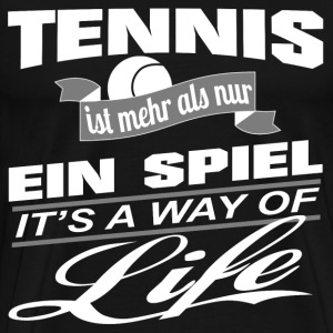 Tennis-It's a way of life - T-Shirt Unisex - Männer Premium T-Shirt
