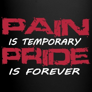 Pain is temporary pride is forever Bouteilles et Tasses - Tasse en couleur