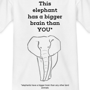 This elephant has a bigger brain than you - Kids' T-Shirt