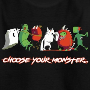 Choose Your Monster - Teenager T-Shirt