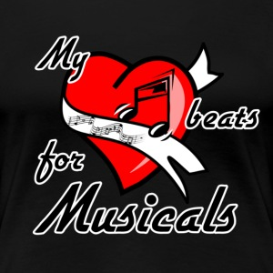 My heart beats for Musicals T-Shirts - Frauen Premium T-Shirt